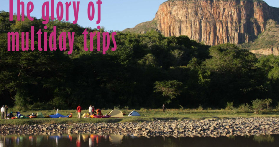 The glory of multiday trips