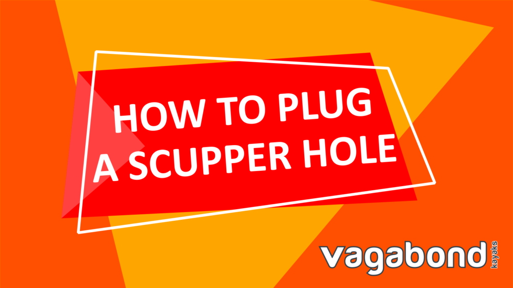 How to plug a scupper hole using a strip of foam